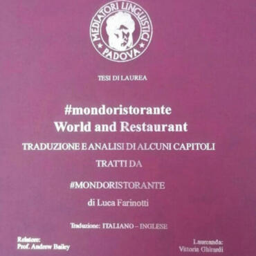 WORLD AND RESTAURANT – TRADUZIONE E ANALISI DI #MONDORISTORANTE di L. Farinotti (parte prima, introduzione)                 Vittoria Ghirardi